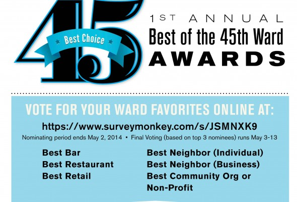 1st Annual Best of the 45th Ward Awards!