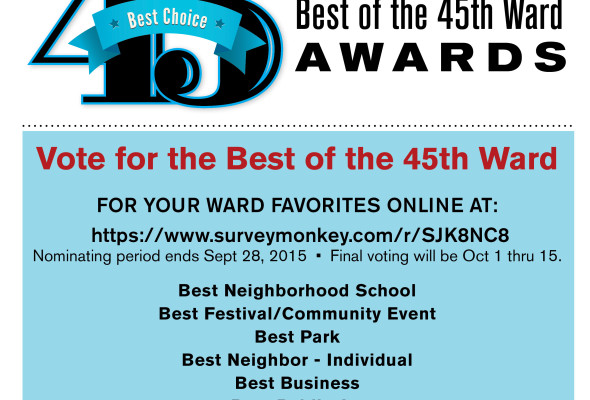 Announcing the 2nd Annual Best of the 45th Ward Awards!