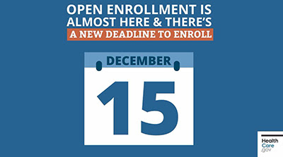 Enrollment for Affordable Care Act Insurance Open Thru December 15